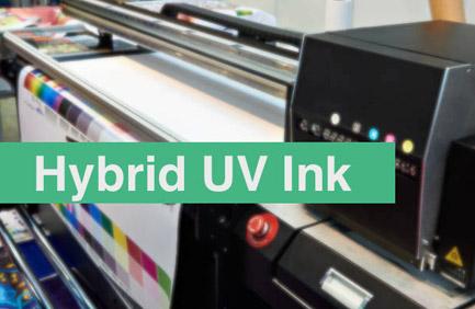 New Hybrid UV inks for UV LED Printer